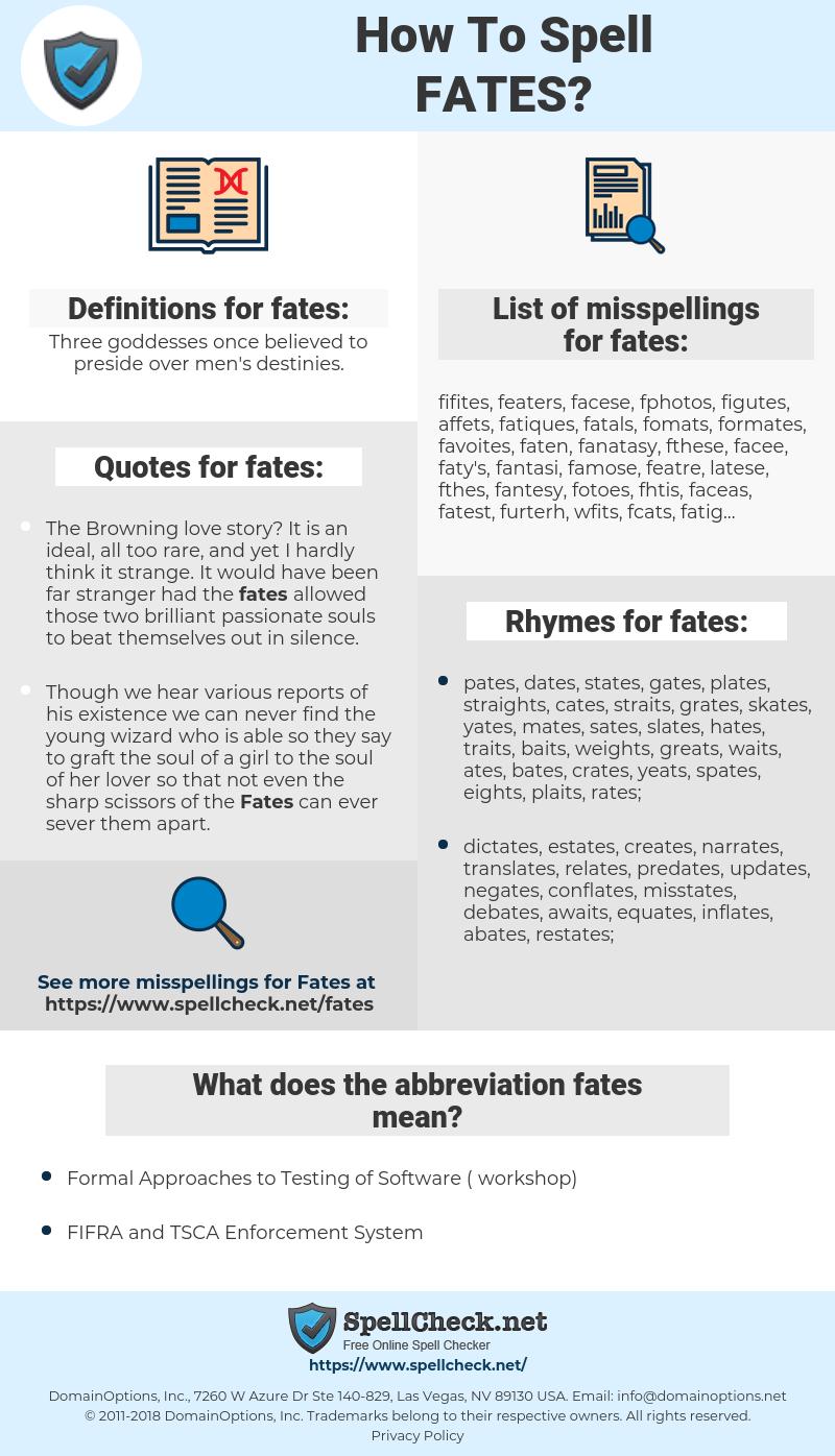 fates, spellcheck fates, how to spell fates, how do you spell fates, correct spelling for fates