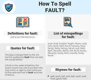fault, spellcheck fault, how to spell fault, how do you spell fault, correct spelling for fault