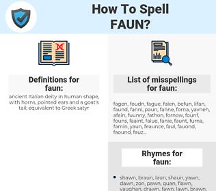 faun, spellcheck faun, how to spell faun, how do you spell faun, correct spelling for faun