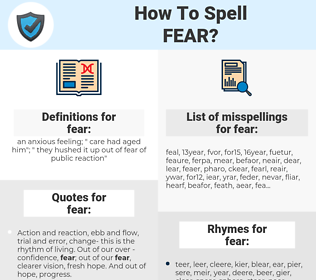 fear, spellcheck fear, how to spell fear, how do you spell fear, correct spelling for fear