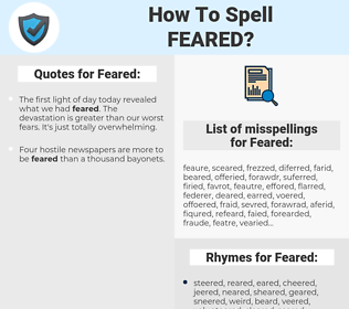 Feared, spellcheck Feared, how to spell Feared, how do you spell Feared, correct spelling for Feared