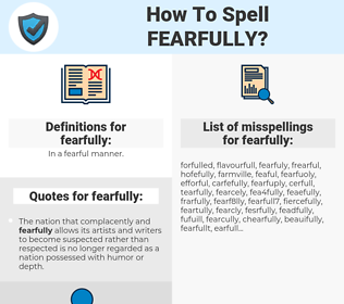 fearfully, spellcheck fearfully, how to spell fearfully, how do you spell fearfully, correct spelling for fearfully