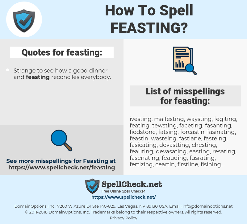 feasting, spellcheck feasting, how to spell feasting, how do you spell feasting, correct spelling for feasting