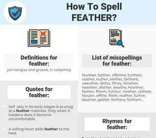 feather, spellcheck feather, how to spell feather, how do you spell feather, correct spelling for feather
