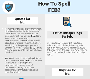 feb, spellcheck feb, how to spell feb, how do you spell feb, correct spelling for feb