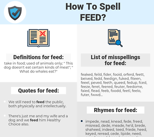 feed, spellcheck feed, how to spell feed, how do you spell feed, correct spelling for feed