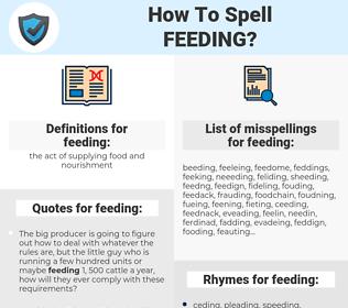 feeding, spellcheck feeding, how to spell feeding, how do you spell feeding, correct spelling for feeding
