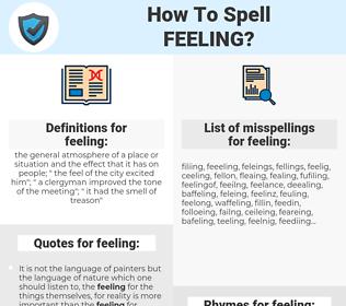 feeling, spellcheck feeling, how to spell feeling, how do you spell feeling, correct spelling for feeling