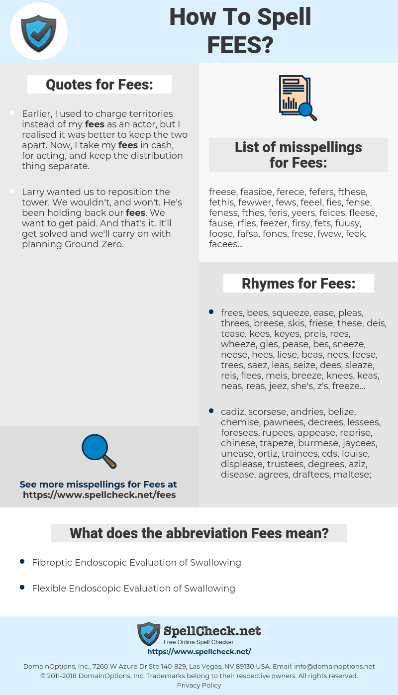 Fees, spellcheck Fees, how to spell Fees, how do you spell Fees, correct spelling for Fees
