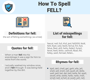 fell, spellcheck fell, how to spell fell, how do you spell fell, correct spelling for fell