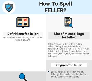 feller, spellcheck feller, how to spell feller, how do you spell feller, correct spelling for feller