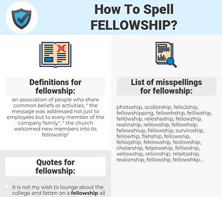 fellowship, spellcheck fellowship, how to spell fellowship, how do you spell fellowship, correct spelling for fellowship
