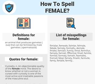 female, spellcheck female, how to spell female, how do you spell female, correct spelling for female