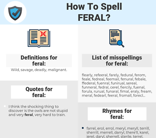 feral, spellcheck feral, how to spell feral, how do you spell feral, correct spelling for feral
