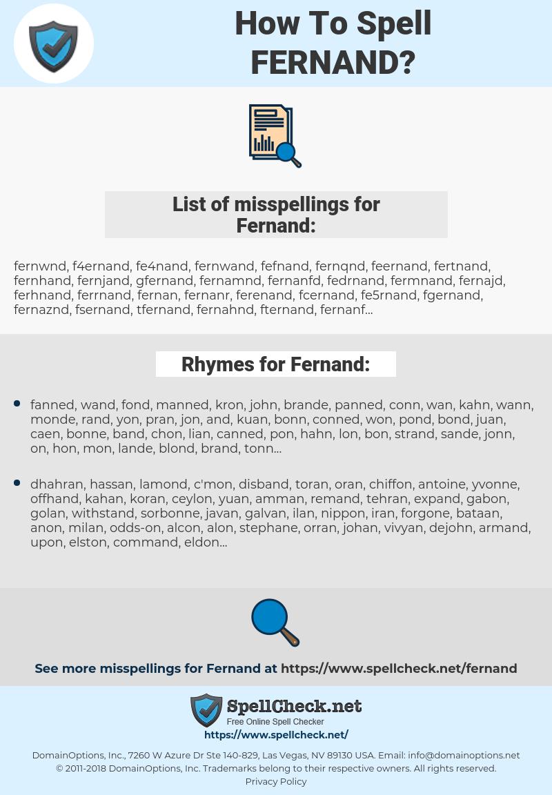 Fernand, spellcheck Fernand, how to spell Fernand, how do you spell Fernand, correct spelling for Fernand