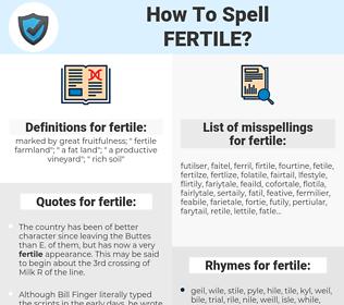 fertile, spellcheck fertile, how to spell fertile, how do you spell fertile, correct spelling for fertile