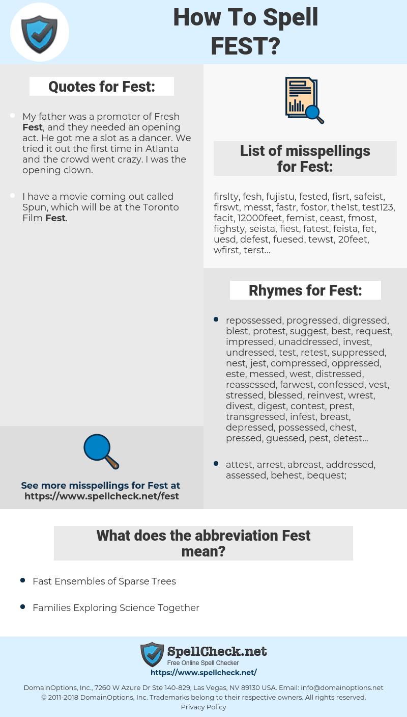Fest, spellcheck Fest, how to spell Fest, how do you spell Fest, correct spelling for Fest