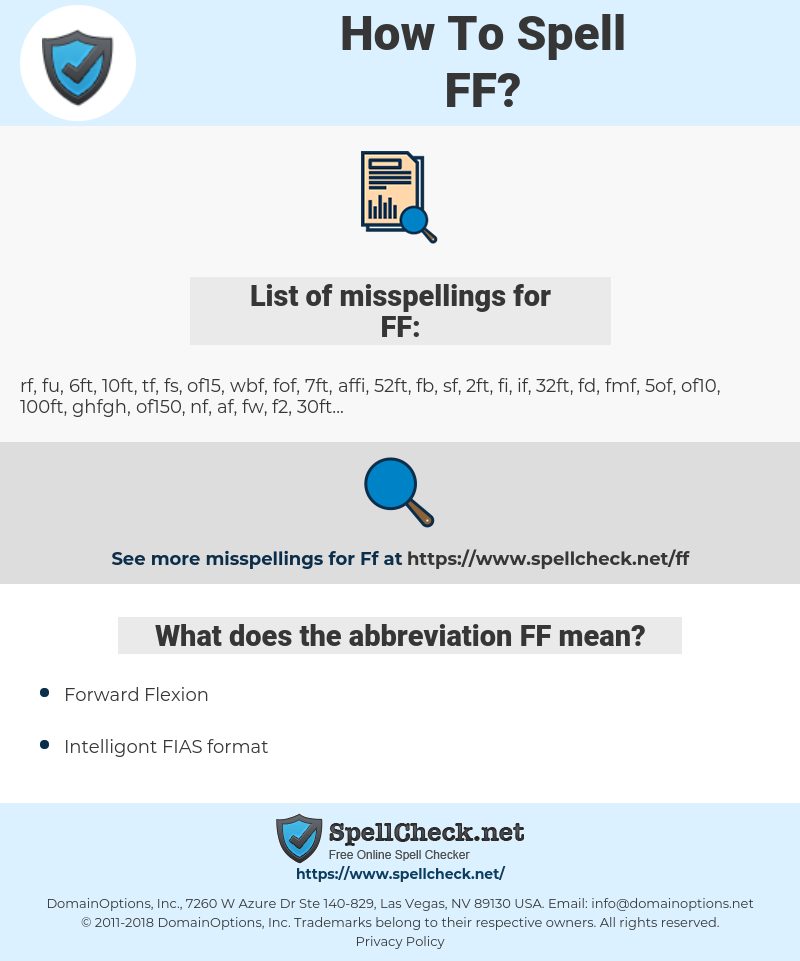 FF, spellcheck FF, how to spell FF, how do you spell FF, correct spelling for FF