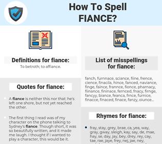 fiance, spellcheck fiance, how to spell fiance, how do you spell fiance, correct spelling for fiance
