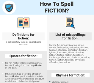 fiction, spellcheck fiction, how to spell fiction, how do you spell fiction, correct spelling for fiction