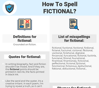 fictional, spellcheck fictional, how to spell fictional, how do you spell fictional, correct spelling for fictional