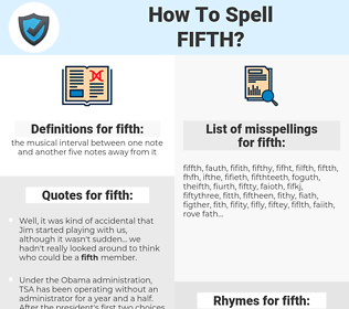 fifth, spellcheck fifth, how to spell fifth, how do you spell fifth, correct spelling for fifth