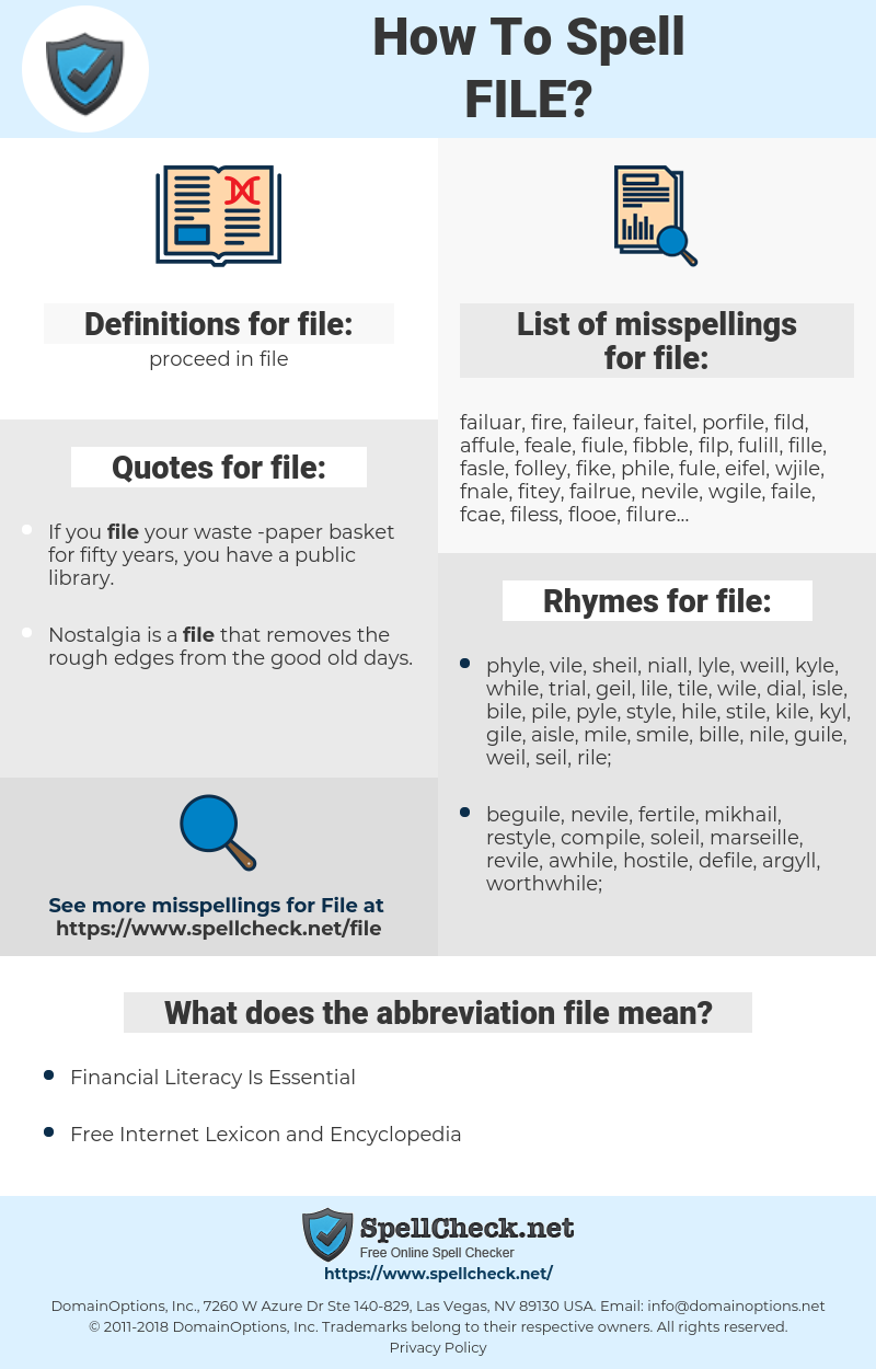 file, spellcheck file, how to spell file, how do you spell file, correct spelling for file