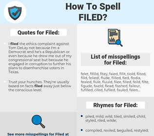Filed, spellcheck Filed, how to spell Filed, how do you spell Filed, correct spelling for Filed
