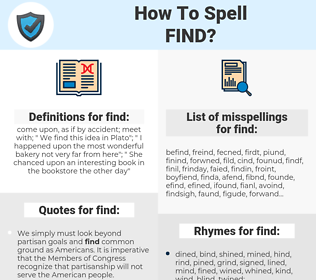 find, spellcheck find, how to spell find, how do you spell find, correct spelling for find