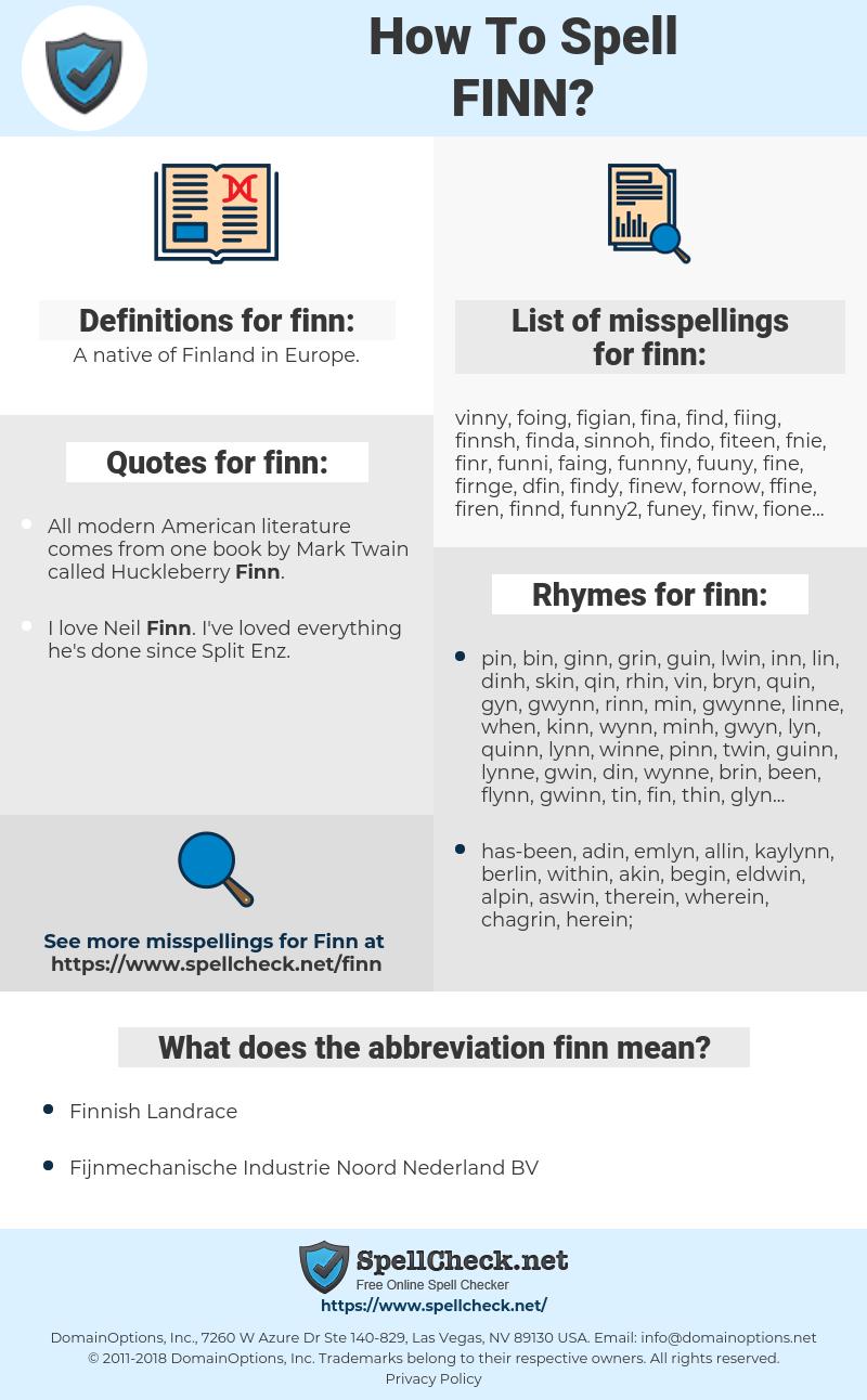 finn, spellcheck finn, how to spell finn, how do you spell finn, correct spelling for finn