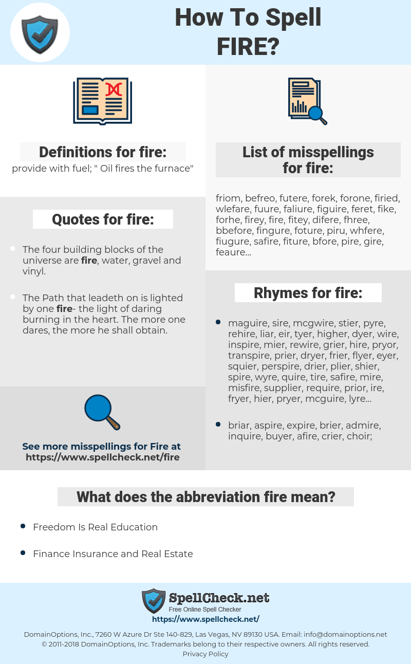 fire, spellcheck fire, how to spell fire, how do you spell fire, correct spelling for fire