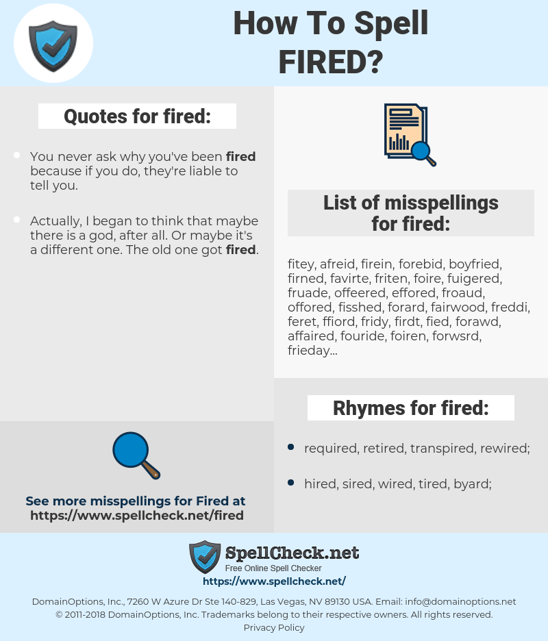 fired, spellcheck fired, how to spell fired, how do you spell fired, correct spelling for fired
