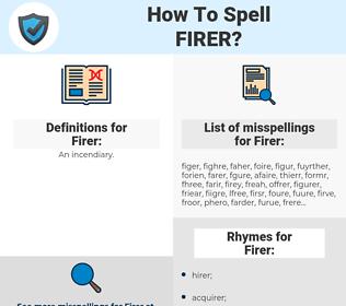 Firer, spellcheck Firer, how to spell Firer, how do you spell Firer, correct spelling for Firer