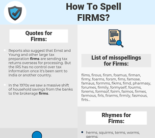 Firms, spellcheck Firms, how to spell Firms, how do you spell Firms, correct spelling for Firms
