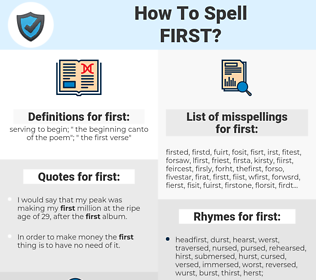 first, spellcheck first, how to spell first, how do you spell first, correct spelling for first