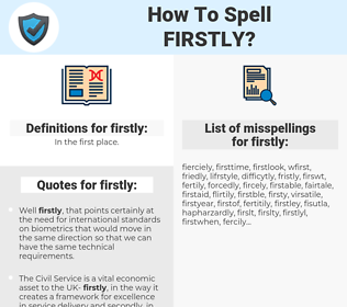 firstly, spellcheck firstly, how to spell firstly, how do you spell firstly, correct spelling for firstly