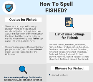 Fished, spellcheck Fished, how to spell Fished, how do you spell Fished, correct spelling for Fished