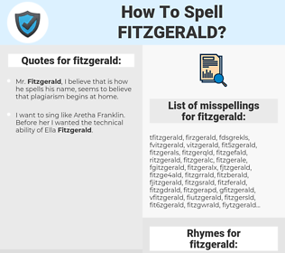 fitzgerald, spellcheck fitzgerald, how to spell fitzgerald, how do you spell fitzgerald, correct spelling for fitzgerald