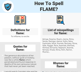 flame, spellcheck flame, how to spell flame, how do you spell flame, correct spelling for flame