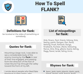 flank, spellcheck flank, how to spell flank, how do you spell flank, correct spelling for flank