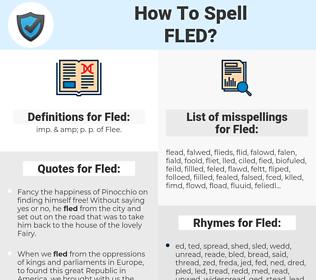 Fled, spellcheck Fled, how to spell Fled, how do you spell Fled, correct spelling for Fled