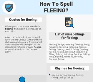 fleeing, spellcheck fleeing, how to spell fleeing, how do you spell fleeing, correct spelling for fleeing