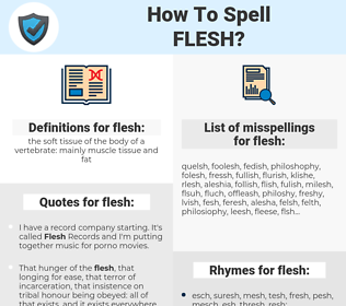 flesh, spellcheck flesh, how to spell flesh, how do you spell flesh, correct spelling for flesh