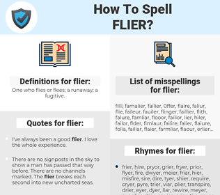 flier, spellcheck flier, how to spell flier, how do you spell flier, correct spelling for flier