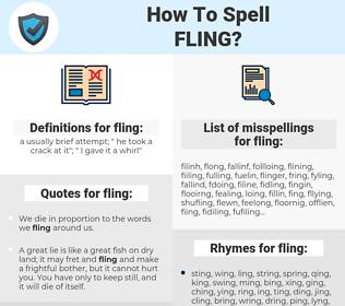fling, spellcheck fling, how to spell fling, how do you spell fling, correct spelling for fling