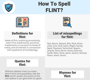 flint, spellcheck flint, how to spell flint, how do you spell flint, correct spelling for flint