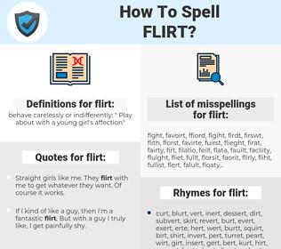 flirt, spellcheck flirt, how to spell flirt, how do you spell flirt, correct spelling for flirt