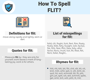 flit, spellcheck flit, how to spell flit, how do you spell flit, correct spelling for flit