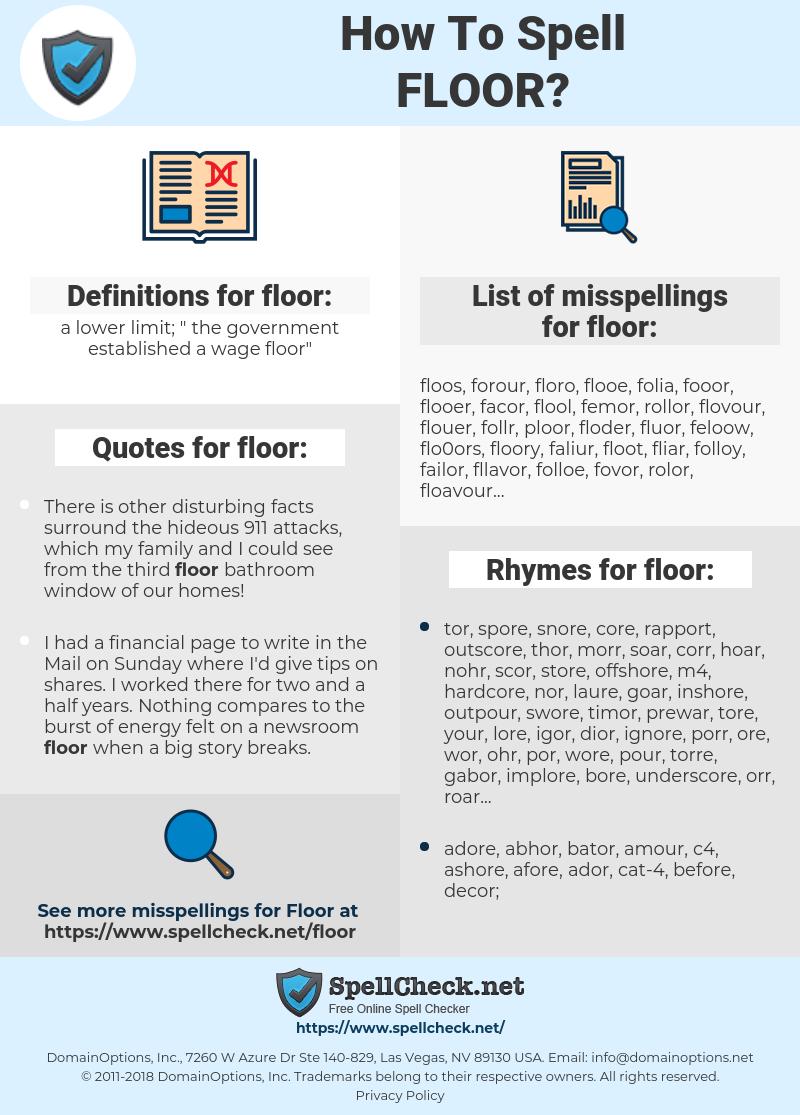 floor, spellcheck floor, how to spell floor, how do you spell floor, correct spelling for floor