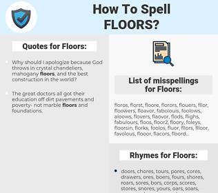 Floors, spellcheck Floors, how to spell Floors, how do you spell Floors, correct spelling for Floors
